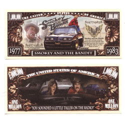 HUMORISTIC BILLS -  SMOKEY AND THE BANDIT - UNITED STATES ONE MILLION DOLLARS BILL