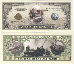 HUMORISTIC BILLS -  WORLD WAR I - UNITED STATES ONE MILLION DOLLARS BILL