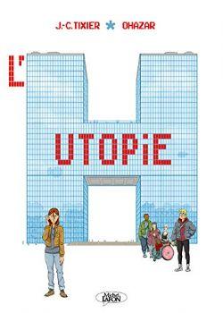 HUTOPIE, L'