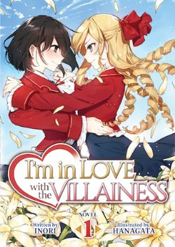 I'M IN LOVE WITH THE VILLAINESS -  -NOVEL- (ENGLISH V.) 01