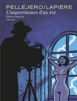 IMPERTINENCE D'UN ETE, L' -  INTÉGRALE