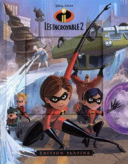 INCREDIBLES, THE -  ÉDITION PLATINE -  INCREDIBLES 2, THE