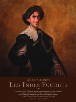 INDES FOURBES, LES (ÉDITION DE LUXE)