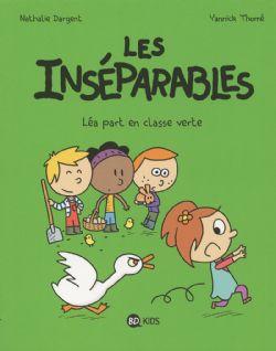 INSÉPARABLES, LES -  LÉA PART EN CLASSE VERTE 04