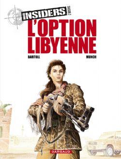 INSIDERS -  L'OPTION LIBYENNE -  SAISON 2 04