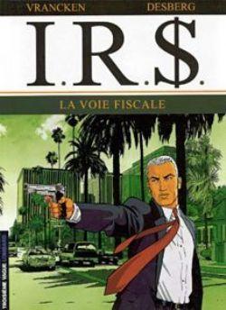 IRS -  LA VOIE FISCALE (PRIX DÉCOUVERTE) 01