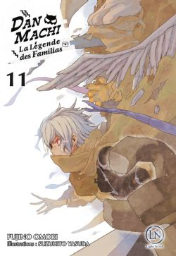 IS IT WRONG TO TRY TO PICK UP GIRLS IN A DUNGEON? -  -NOVEL- (FRENCH V.) -  LÉGENDE DES FAMILIAS, LA 11