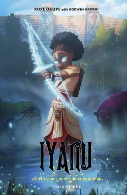 IYANU: CHILD OF WONDER TP 01