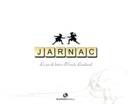 JARNAC -  JARNAC, LE JEU DE LETTRES