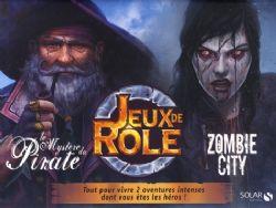 JEUX DE RÔLE -  LE MYSTÈRE DES PIRATES/ZOMBIE CITY