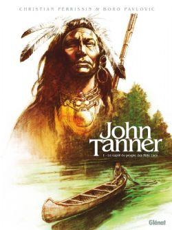 JOHN TANNER -  LE CAPTIF DU PEUPLE DES MILLE LACS 01