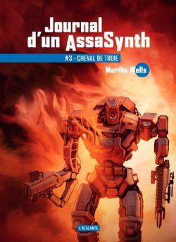 JOURNAL D'UN ASSASYNTH -  CHEVAL DE TROIE 03