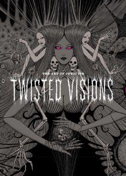 JUNJI ITO -  THE ART OF JUNJI ITO: TWISTED VISIONS