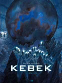 KEBEK -  L'ÉTERNITÉ