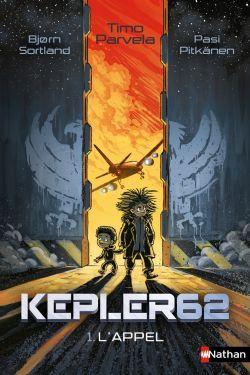 KEPLER 62 -  L'APPEL 01