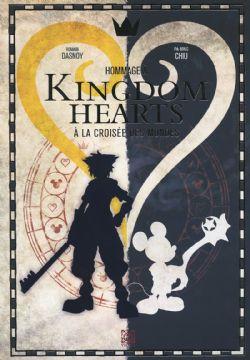 KINGDOM HEARTS -  A LA CROISÉE DES MONDES
