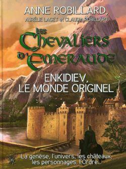 KNIGHTS OF EMERALD -  ENKIDIEV: LE MONDE ORIGINEL