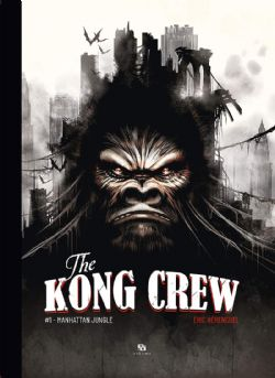 KONG CREW, THE -  MANHATTAN JUNGLE 01