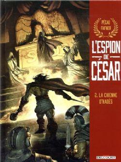 L'ESPION DE CÉSAR -  LA CHIENNE D'HADÈS 02
