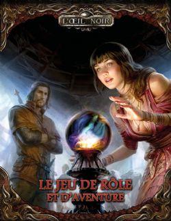 L'OEIL NOIR -  CORE RULEBOOK (FRENCH)