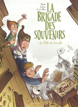 LA BRIGADE DES SOUVENIRS -  LA LETTRE DE TOINETTE 01