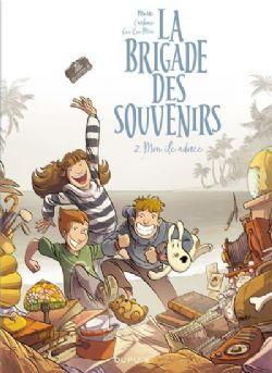 LA BRIGADE DES SOUVENIRS -  MON ÎLE ADORÉE 02