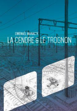 LA CENDRE & LE TROGNON