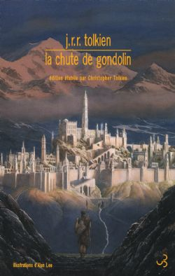 LA CHUTE DE GONDOLIN (GRAND FORMAT)
