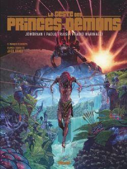LA GESTE DES PRINCES-DÉMONS -  MALAGATE LE MONSTRE 02