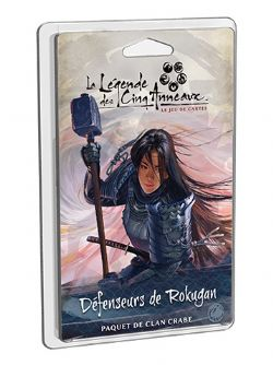 LA LÉGENDE DES CINQ ANNEAUX : LE JEU DE CARTES -  DÉFENSEURS DE ROKUGAN (FRENCH)