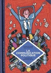 LA PETITE BÉDÉTHÈQUE DES SAVOIRS -  LA COMMUNICATION POLITIQUE - L'ART DE SÉDUIRE POUR CONVAINCRE 14