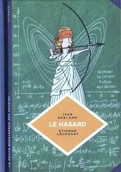 LA PETITE BÉDÉTHÈQUE DES SAVOIRS -  LE HASARD 06