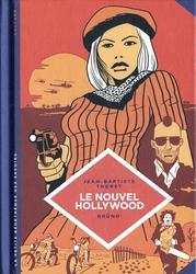 LA PETITE BÉDÉTHÈQUE DES SAVOIRS -  LE NOUVEL HOLLYWOOD 07