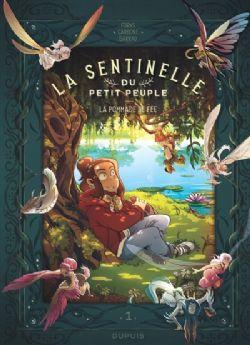 LA SENTINELLE DU PETIT PEUPLE -  LA POMMADE DE FÉE 01