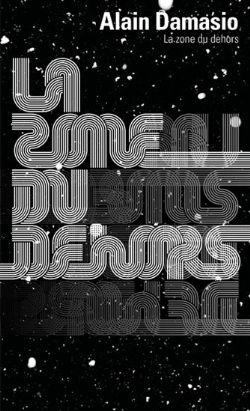 LA ZONE DU DEHORS (EDITION 2021) (POCKET FORMAT) (SOFT COVER)