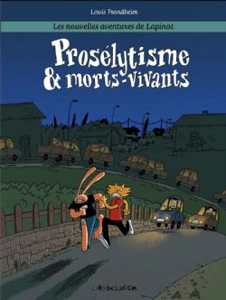 LAPINOT -  PROSÉLYTISME & MORTS-VIVANTS -  NOUVELLES AVENTURES DE LAPINOT, LES 03