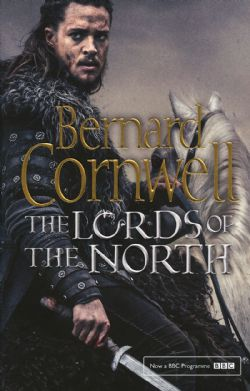 LAST KINGDOM SERIES, THE -  THE LORDS OF THE NORTH 03