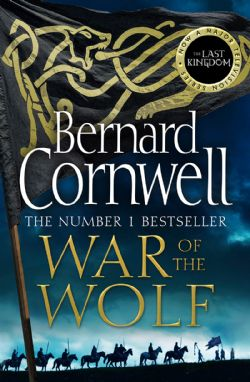 LAST KINGDOM SERIES, THE -  WAR OF THE WOLF 11