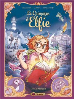 LE GRIMOIRE D'ELFIE -  L'ÎLE PRESQUE 01