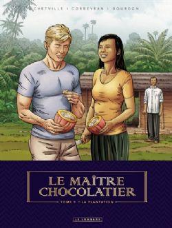 LE MAÎTRE CHOCOLATIER -  LA PLANTATION 03