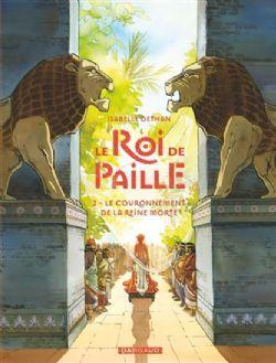 LE ROI DE PAILLE -  LE COURONNEMENT DE LA REINE MORTE 02