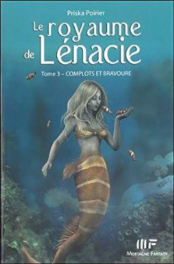 LE ROYAUME DE LÉNACIE -  COMPLOTS ET BRAVOURE 03