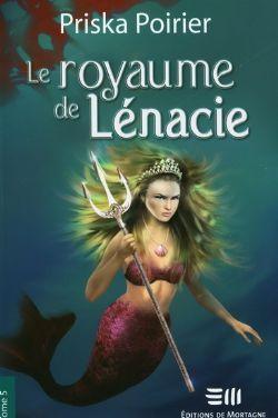 LE ROYAUME DE LÉNACIE -  CONFRONTATION ULTIME 05