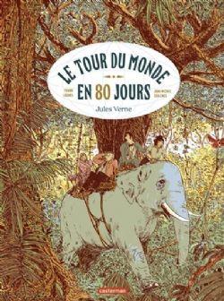 LE TOUR DU MONDE EN 80 JOURS - D'APRÈS L'OEUVRE DE JULES VERNE