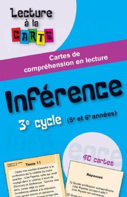 LECTURE À LA CARTE -  INFÉRENCE 3E CYCLE (5E ET 6E ANNÉES)