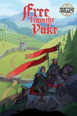 LEGACY -  FREE FROM THE YOKE - CORE RULEBOOK (ENGLISH)