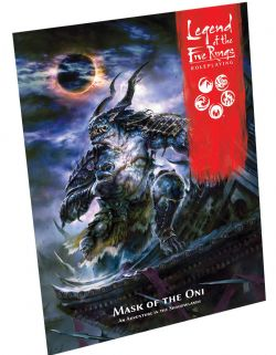 LEGEND OF THE FIVE RINGS : ROLEPLAYING -  MASK OF THE ONI (ENGLISH)