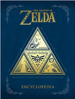 LEGEND OF ZELDA, THE -  ENCYCLOPEDIA HC