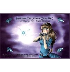 LEGEND OF ZELDA, THE -  SONGS VOL. 2 - 50 THEMES FOR 12-HOLE OCARINA -  OCARINAS