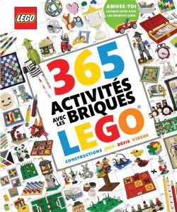 LEGO -  365 ACTIVITÉS AVEC LES BRIQUES LEGO
